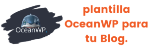 Cómo crear un BLOG en WordPress con la Plantilla OceanWP