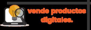 Cómo crear una página web para VENDER PRODUCTOS DIGITALES